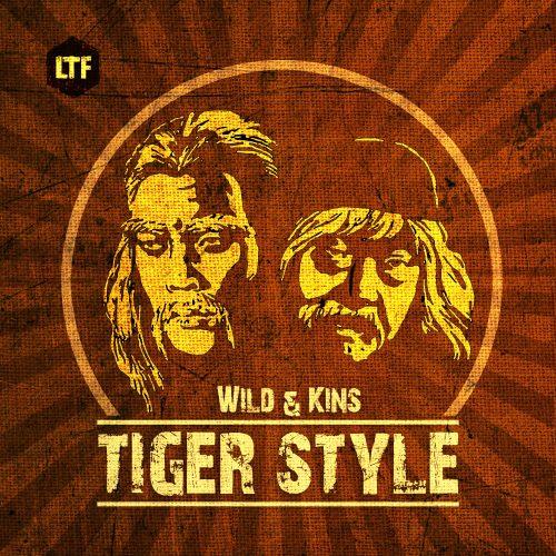 Wild & Kins – Tiger Style [LTFDIG013]