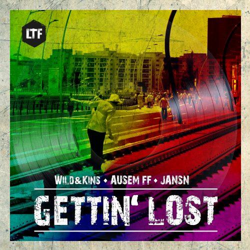 Wild + Kins, JANSN, Aussem FF – Gettin' Lost [LTFDIG016]