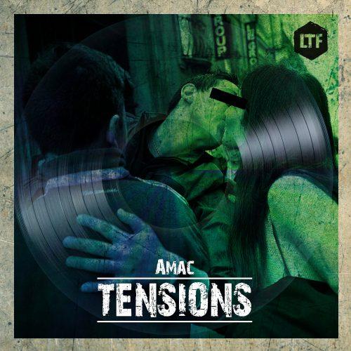 Amac – Tensions [LTFDIG020]