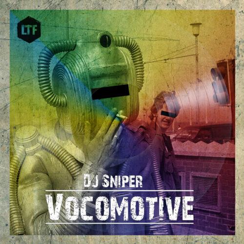 DJ Sniper -Vocomotive [LTFDIG023]
