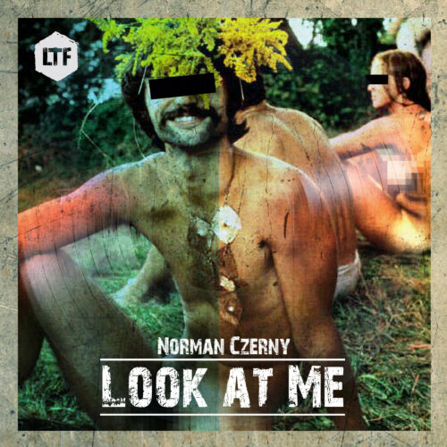 Norman Czerny – Look at Me [LTFDIG026]