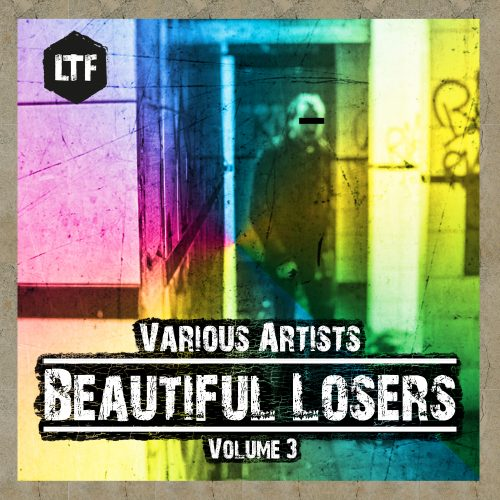 Various Artists – Beautiful Losers, Vol. 3 [LTFDIG027]
