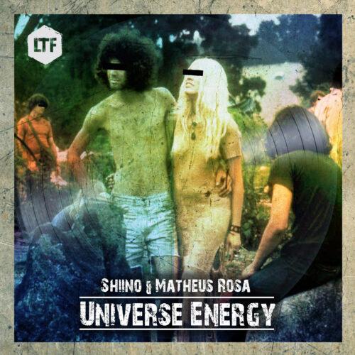 Shiino & Matheus Rosa – Universe Energy [LTFDIG025]