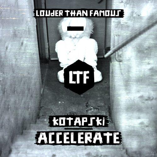 Kotapski – Accelerate [LTFDIG032]