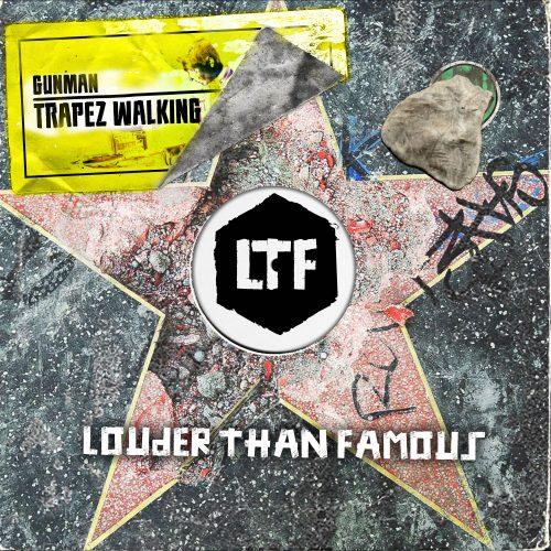 Gunman – Trapez Walking [LTFDIG036]