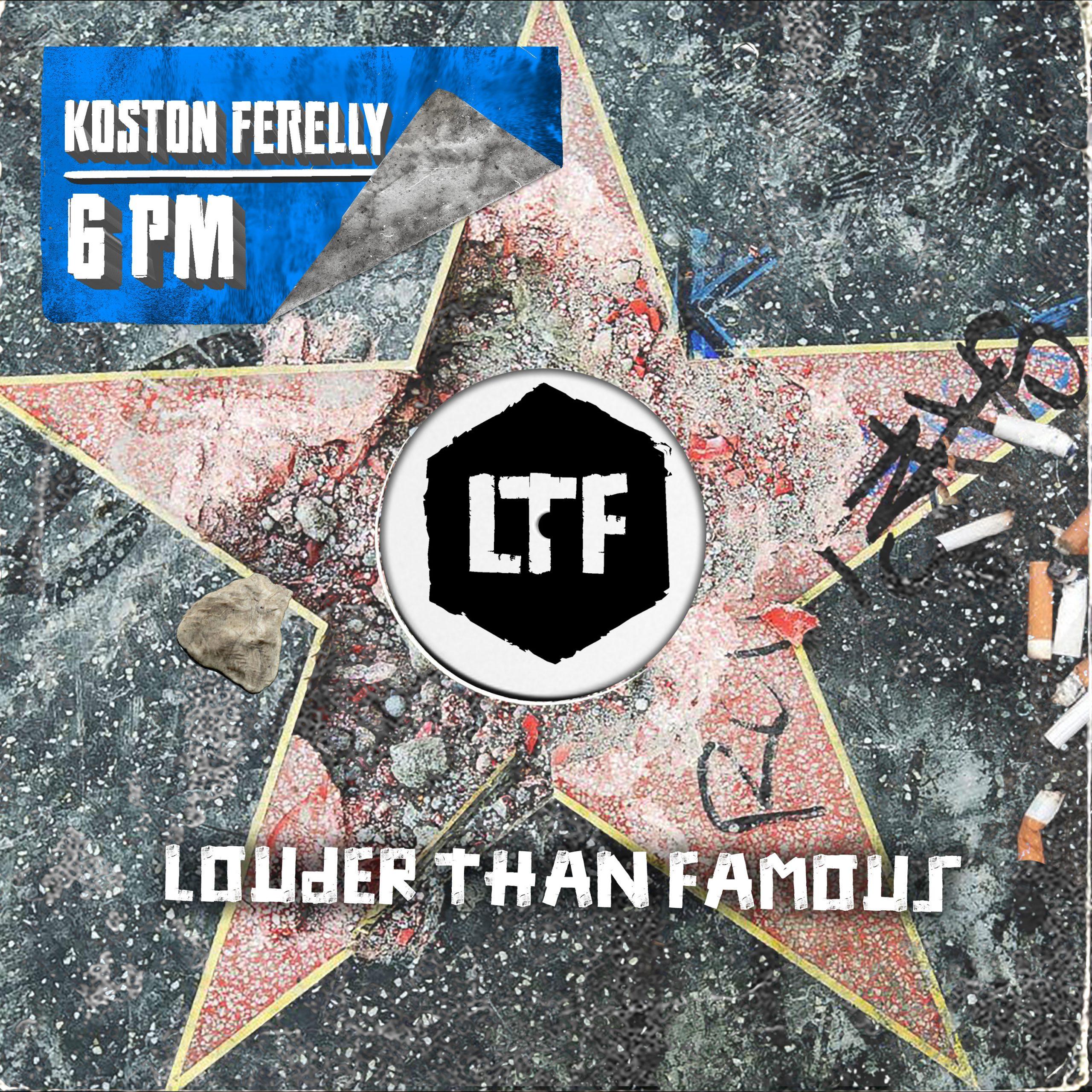 Koston Ferelly – 6 PM [LTFDIG038]